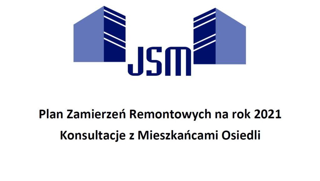 Plan Zamierzeń Remontowych JSM na rok 2021