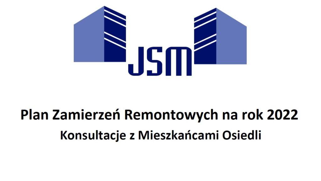 Plan Zamierzeń Remontowych JSM na rok 2022